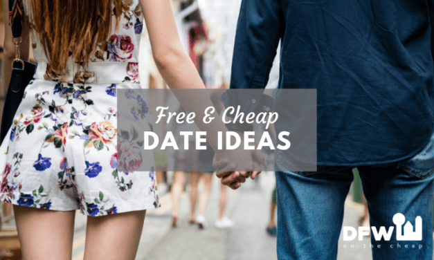 35+ Free and Cheap Date Ideas in Dallas-Fort Worth