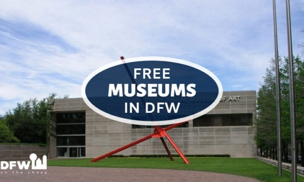 Guide to Free Museums in Dallas-Fort Worth (2019)