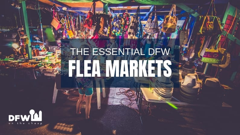 The Essential Dallas-Fort Worth Flea Markets for Scoring a Deal