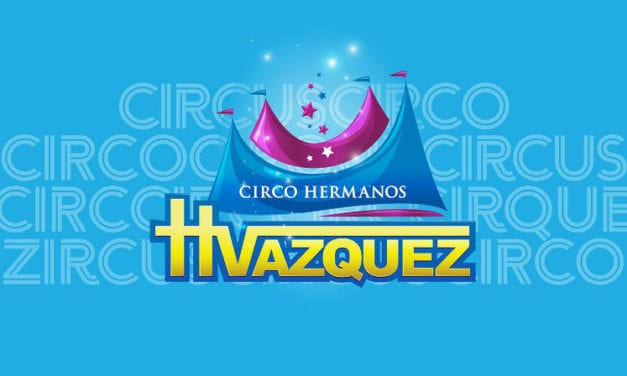 Save Big at the Circus with Circo Hermanos Vazquez