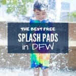 The Best Free Splash Pads in Dallas-Fort Worth