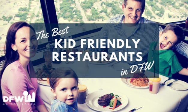 The Best Kid-Friendly Restaurants in Dallas-Fort Worth
