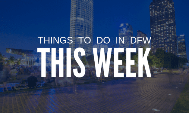 Things to Do in Dallas-Fort Worth This Week (April 6-12): Free and Cheap Events
