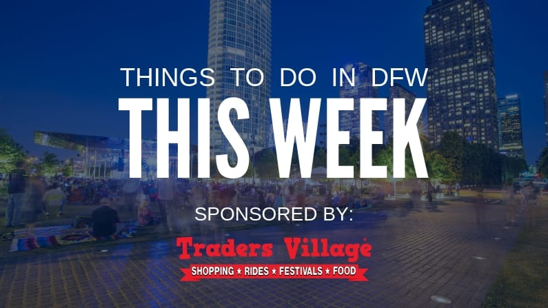 Things to Do in Dallas Fort Worth This Week (April 5 – April 11): Free and Cheap Events