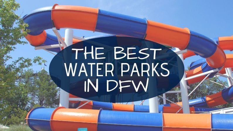 The Best Water Parks in the Dallas-Fort Worth Area