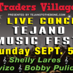Rock the Labor Day Weekend With The Free Tejano Fest at Traders Village